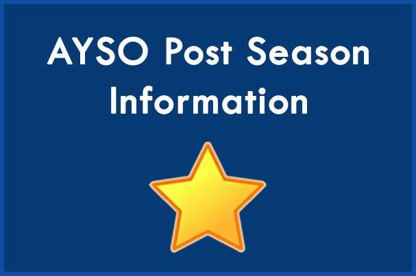 AYSO Post Season Information